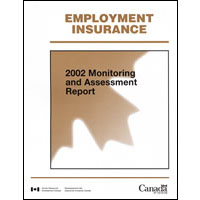 Employment Insurance: 2002 Monitoring and Assessment Report: MP43-192